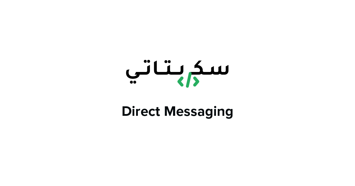 The launch of Direct Messaging