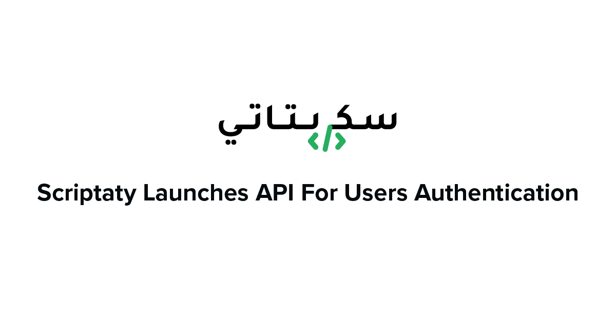 Scriptaty Launches API For Users Authentication